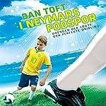 I Neymars fodspor: Drengen der søgte den perfekte dribling | Dan Toft