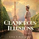 Glamorous Illusions: Grand Tour Series, Book 1 (       UNABRIDGED) by Lisa T. Bergren Narrated by Jaime Draper