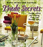 Trade Secrets: Insider Advice on Getting Your Own Personal Style