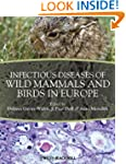 Infectious Diseases of Wild Mammals a...