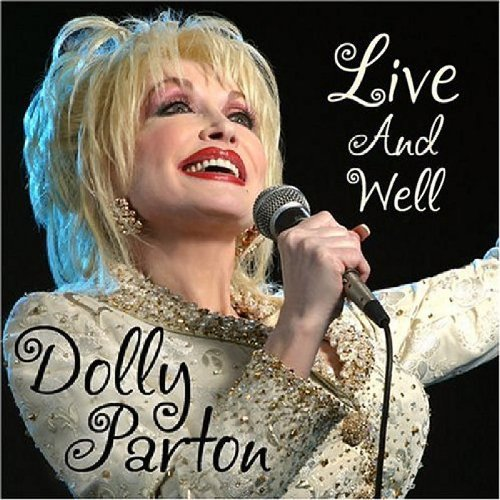 DOLLY PARTON - Live and Well - Zortam Music
