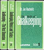 Dr. Joe Machnik's Goalkeeping Complete Video Series (Volume 1: The Skills of Goalkeeping; Volume 2: Goalkeeping Fitness and Tactics; Volume 3: Goalkeeping--The Next Dimension)