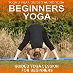 Beginners Yoga, Volume 2: Yoga Class and Guide Book | Sue Fuller