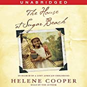 The House at Sugar Beach: A Memoir | [Helene Cooper]