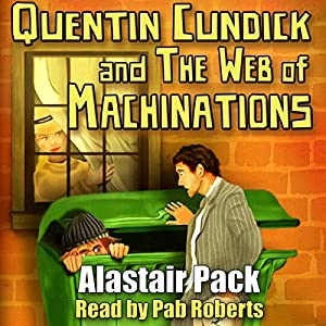 Quentin Cundick and The Web of Machinations Audiobook