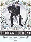 Dutronc Thomas Silence on Tourne, on...
