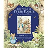 The World of Peter Rabbit: Pop-up Carousel Book (The World of Peter Rabbit & Friends)by Beatrix Potter