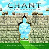 Chant: Anniversary Edition