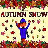 Autumn Snow (unique fall/winter book for kids)