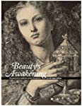 Beauty's Awakening: Drawings by the P...