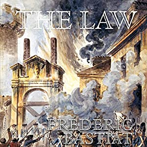 The Law | [Frederick Bastiat]