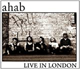 Ahab Live In London