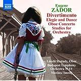 Zador: Divertimento; Elegie and Dance; Oboe Concerto; Studies for Orchestra