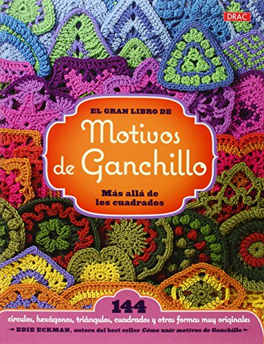 EL GRAN LIBRO DE LOS MOTIVOS DE GANCHILLO