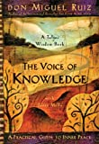 img - for The Voice of Knowledge: A Practical Guide to Inner Peace book / textbook / text book