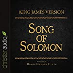 Holy Bible in Audio - King James Version: Song of Solomon | King James Version