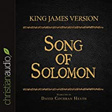 Holy Bible in Audio - King James Version: Song of Solomon (       UNABRIDGED) by King James Version Narrated by David Cochran Heath