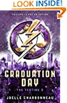 The Testing 3: Graduation Day (The Te...