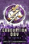 The Testing 3: Graduation Day