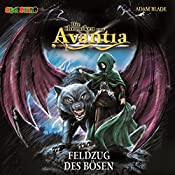 Feldzug des Bösen (Die Chroniken von Avantia 2)   Adam Blade