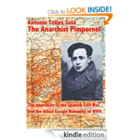 The Anarchist Pimpernel Francisco Ponzn Vidal (1936 1944). The anarchists in the Spanish Civil War and the Allied Escape Networks of WWII