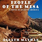 People of the Mesa: A Novel of Native America | [Ardath Mayhar]