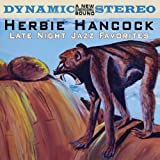 Late Night Jazz Favorites by Herbie Hancock (2010-02-09)
