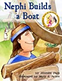 img - for Nephi Builds a Boat (Emma's Book of Mormon Adventures) book / textbook / text book