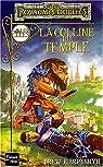 Les Royaumes Oubliés - La séquence des cités, tome 2 : La colline du temple