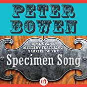 Specimen Song: A Gabriel Du Pre Mystery, Book 2 | [Peter Bowen]