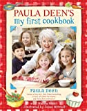 img - for Paula Deen's My First Cookbook book / textbook / text book