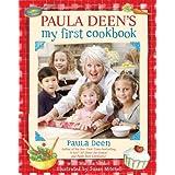 Paula Deen's My First Cookbook ~ Martha Giddens Nesbit