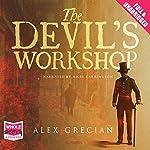 The Devil's Workshop | Alex Grecian