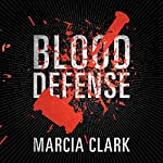 Blood Defense | Marcia Clark