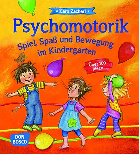 psychomotorik-spiel-spass-und-bewegung-im-kindergarten-uber-100-ideen
