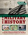 Atlas of Military History: The World...