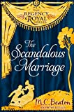 The Scandalous Marriage: Regency Royal 20 (English Edition)