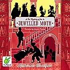 The Mystery of the Jewelled Moth Hörbuch von Katherine Woodfine Gesprochen von: Jessica Preddy
