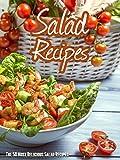 Top 50 Most Delicious Salad Recipes (Recipe Top 50s Book 41)