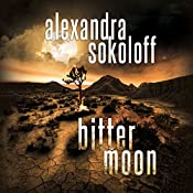 Bitter Moon: The Huntress/FBI Thrillers, Book 4 | Alexandra Sokoloff