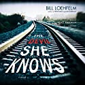 The Devil She Knows Audiobook by Bill Loehfelm Narrated by Renée Raudman