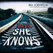 The Devil She Knows | Bill Loehfelm