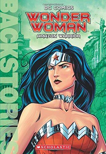 Wonder Woman: Amazon Warrior (Backstories) (Amazon Warrior Women compare prices)