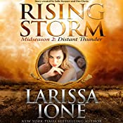 Distant Thunder: Midseason Episode 2 | Larissa Ione