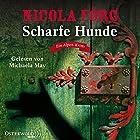 Scharfe Hunde (Irmi Mangold 8) Hörbuch von Nicola Förg Gesprochen von: Michaela May