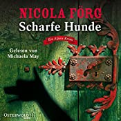 Scharfe Hunde (Irmi Mangold 8) | Nicola Förg