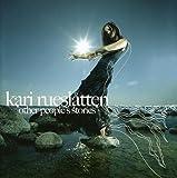 Other People's Stories by Kari Rueslatten (2013-05-03)