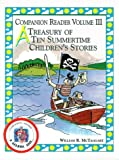 A Treasury of Ten Summertime Children's Stories (Companion Reader)