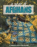 A Year of Afghans: 1996 (Year of Afghans)