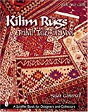 Susan Gomersall Kilim Rugs (Schiffer Book for Collectors)